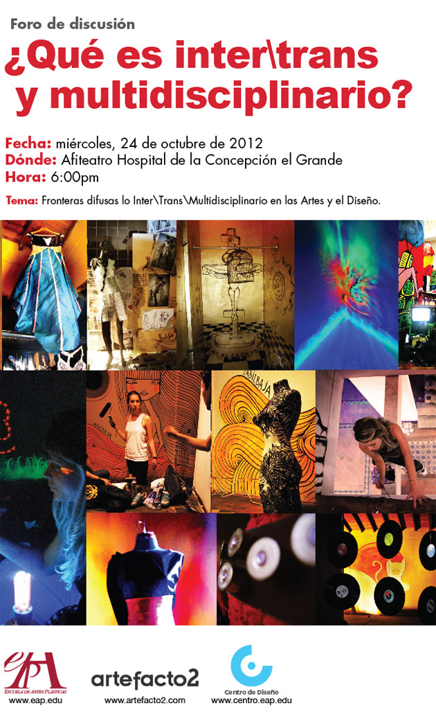 Fronteras difusas: lo Inter\Trans\Multidisciplinario en las Artes y el Diseño.
