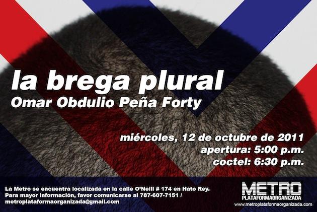 La brega plural de Omar Obdulio Peña Forty en la Metro